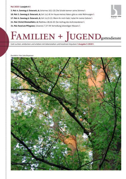 Familien- und Jugendgottesdienste Nr. 03/2020