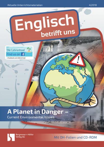 A Planet in Danger