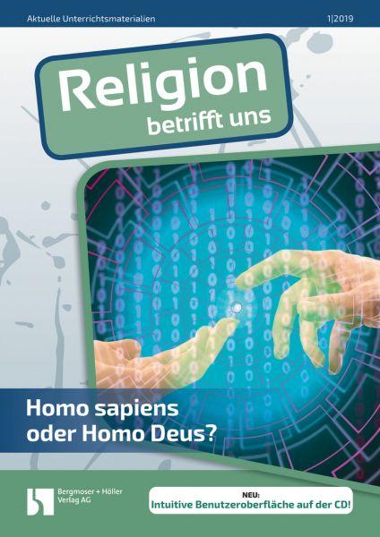 Homo sapiens oder Homo Deus?