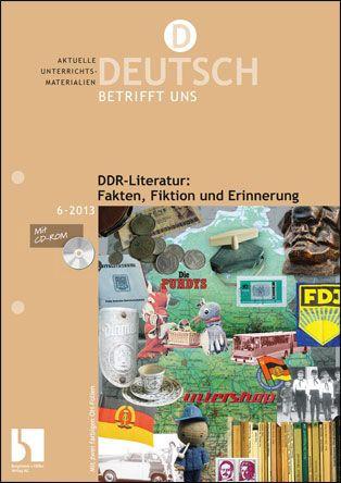 DDR-Literatur: Fakten, Fiktion und Erinnerung
