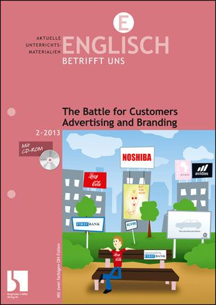 The Battle for Customers. Advertising and Branding