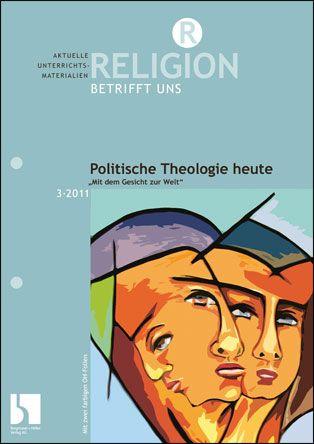 Politische Theologie heute