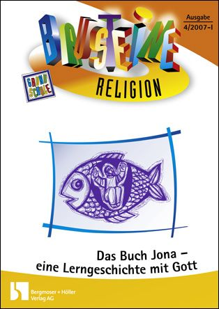 Das Buch Jona - eine Lerngeschichte mit Gott