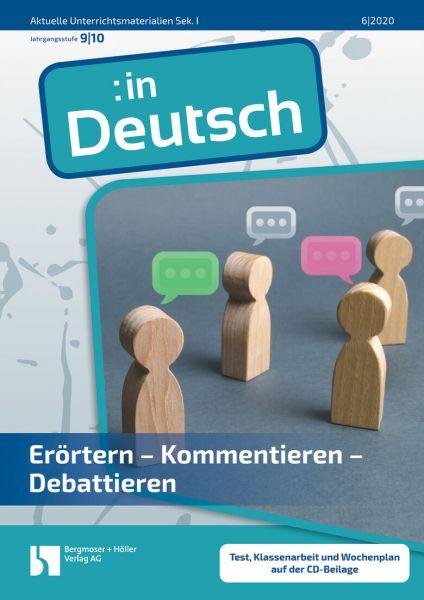 Erörtern - Kommentieren - Debattieren