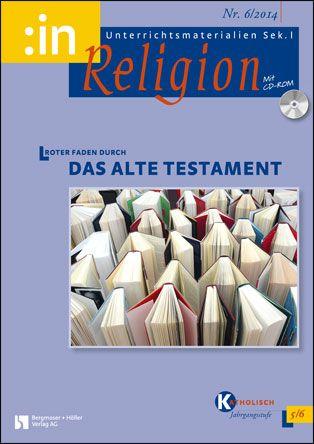 Roter Faden durch das Alte Testament (kath 5/6)