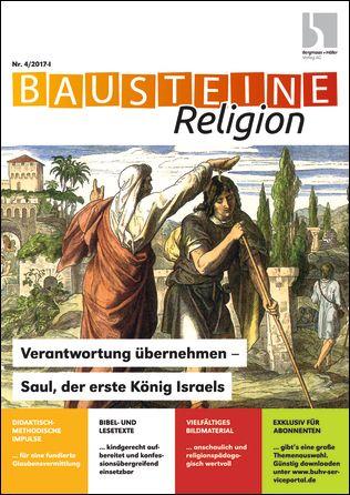 Verantwortung übernehmen - Saul, der erste König Israels