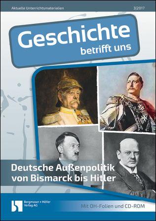 Deutsche Außenpolitik von Bismarck bis Hitler