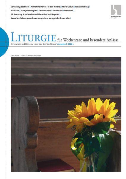 Liturgie für Wochentage nd besondere Anlässe Nr. 3/2020