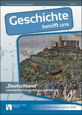 """""""Deutschland"""" zwischen Befreiungskriegen und Vormärz"""