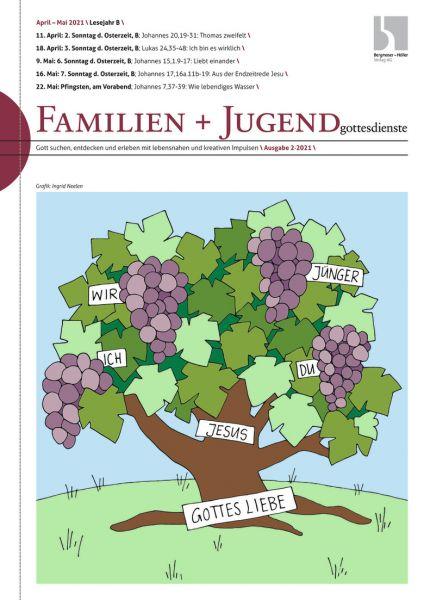 Familien- und Jugendgottesdienste Nr. 2/2021