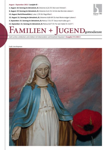 Familien- u. Jugendgottesdienste Nr. 5+6/2021