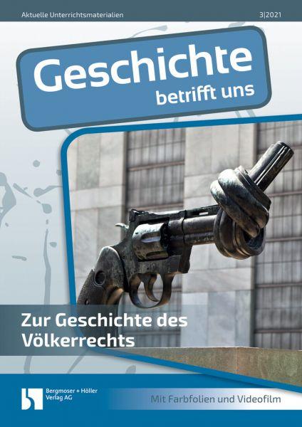 Zur Geschichte des Völkerrechts