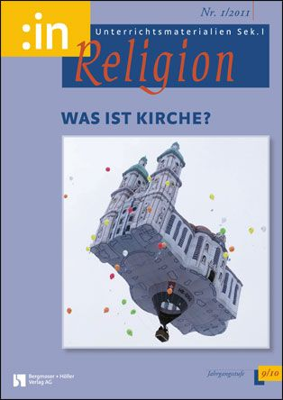 Was ist Kirche? (ev. + kath. 9/10)