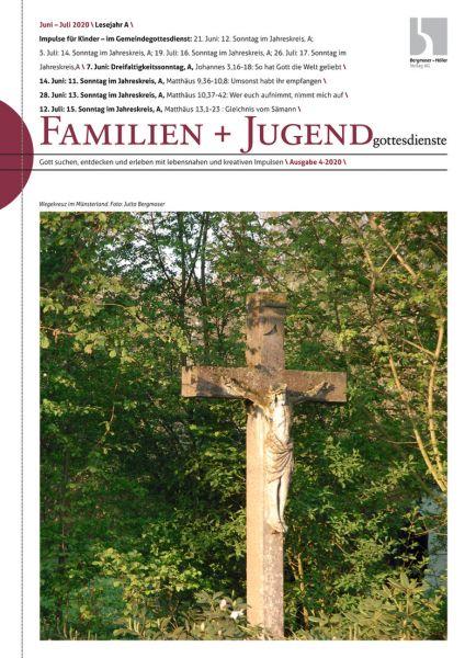 Familien- und Jugendgottesdienste Nr. 4/2020