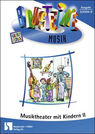 Musiktheater mit Kindern II