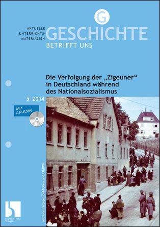 """Die Verfolgung der """"Zigeuner"""" in Deutschland während des Nationalsozialismus"""