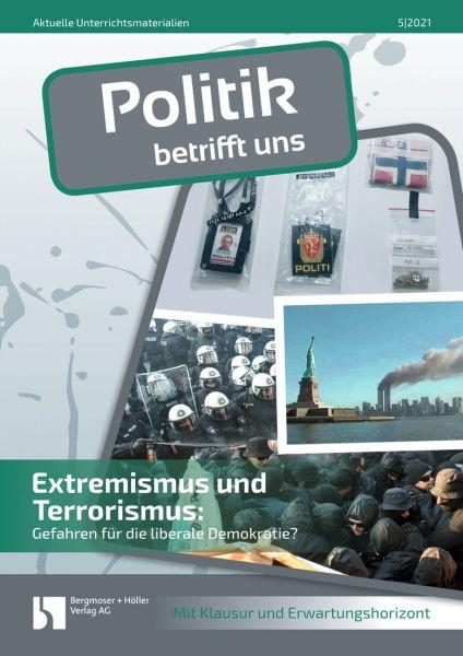 Extremismus und Terrorismus: