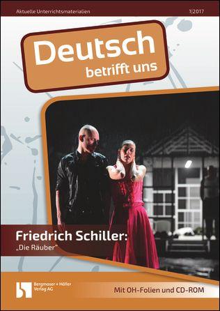 """Friedrich Schiller: """"Die Räuber"""""""