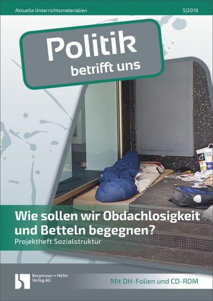 Wie sollen wir Obdachlosigkeit und Betteln begegnen?