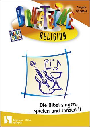 Die Bibel singen, spielen und tanzen - Neues Testament