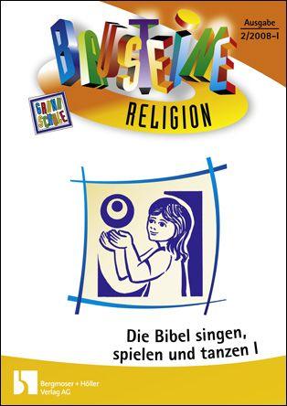 Die Bibel singen, spielen und tanzen - Altes Testament