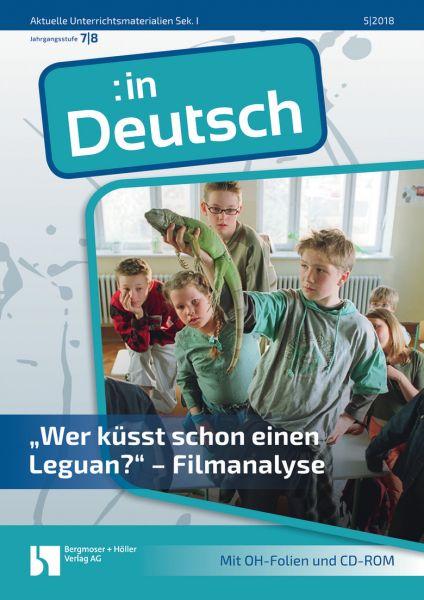 """""""Wer küsst schon einen Leguan?"""" - Filmanalyse"""