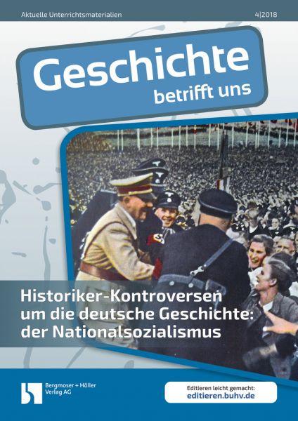 Historiker-Kontroversen um die deutsche Geschichte: der Nationalsozialismus