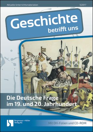 Die Deutsche Frage im 19. und 20. Jahrhundert