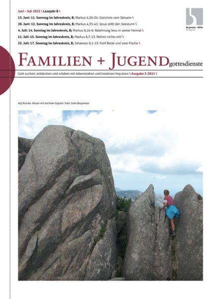 Familien u. Jugendgottesdienst Nr. 3/2021