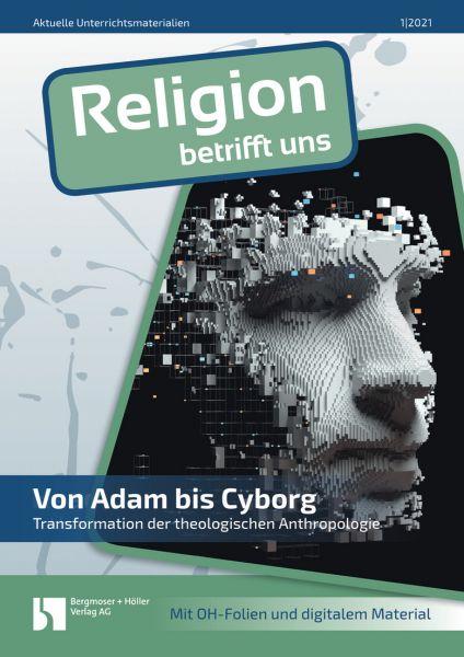 Von Adam bis Cyborg