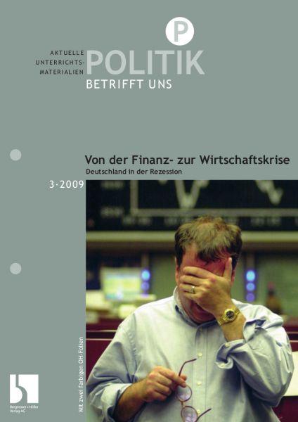Von der Finanz- zur Wirtschaftskrise