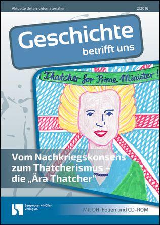 """Vom Nachkriegskonsens zum Thatcherismus - die """"Ära Thatcher"""""""