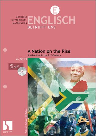 A Nation on the Rise. South Africa in the 21st Century