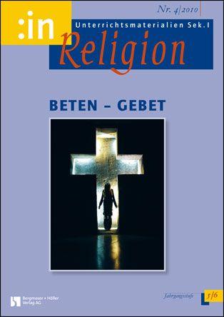 Beten - Gebet (kath+ ev. 5/6)