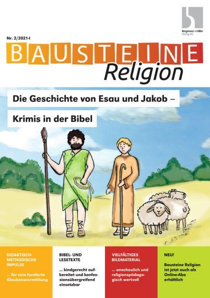 Die Geschichte von Esau und Jakob - Krimis in der Bibel (Teil 2)