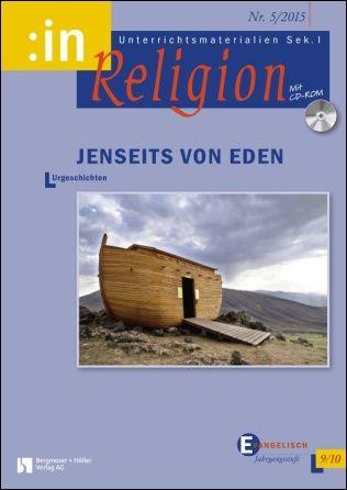 Urgeschichten (inkl. Arche Noah) (evang 9/10)