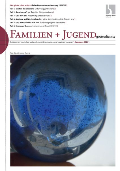 Familien u. Jugendgottesdienst Nr. 4/2021