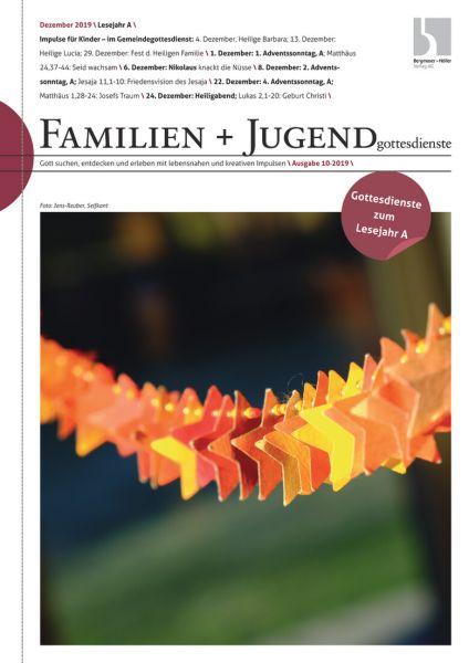 Familien- und Jugendgottesdienste Nr. 10/2019