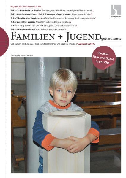 Familien- und Jugendgottesdienste Nr. 11/2019