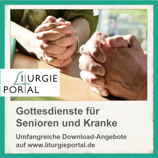 Download-Paket - Gottesdienste für Kranke und Senioren