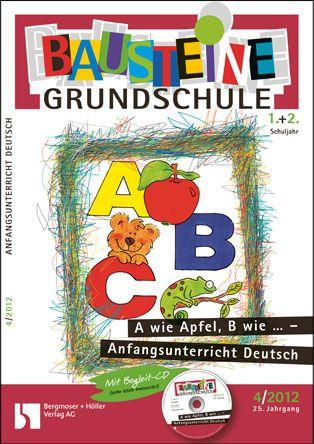 A wie Apfel, B wie ... - Anfangsunterricht Deutsch (1+2)