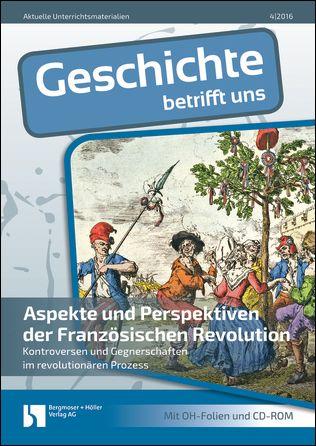 Aspekte und Perspektiven der Französischen Revolution
