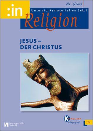 Jesus - der Christus (kath. 7/8)