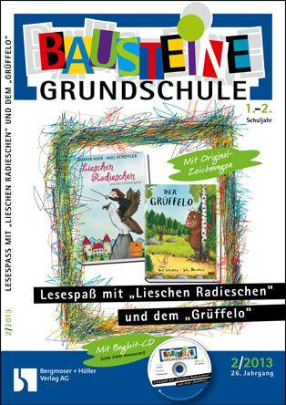 Lesespaß mit Lieschen Radieschen und dem Grüffelo, Ganzschriftmaterialien (1+2)