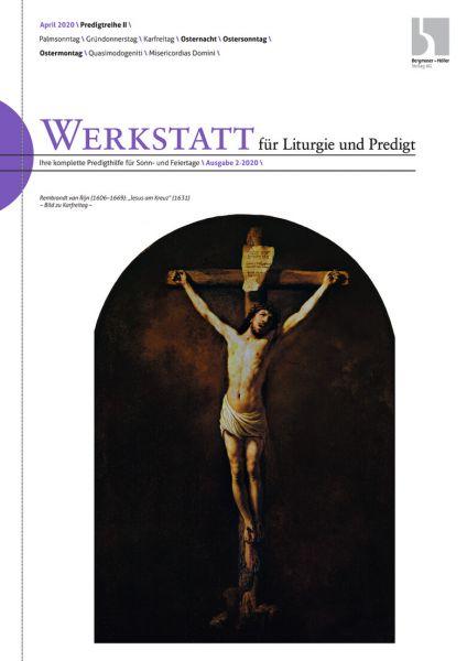 Werkstatt für Liturgie und Predigt Nr. 2/2020