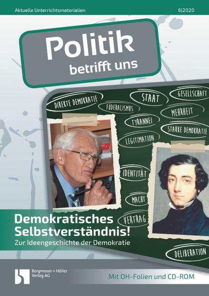 Demokratisches Selbstverständnis!