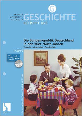 Die Bundesrepublik Deutschland in den 50er-/60er-Jahren