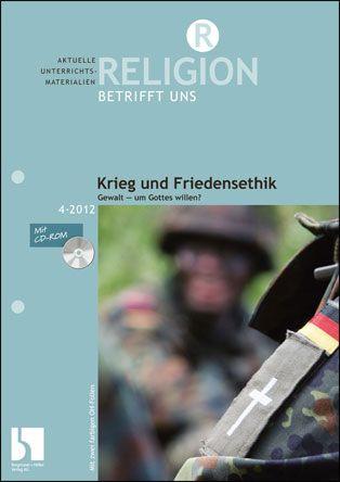 Krieg und Friedensethik