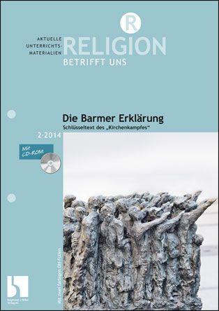 """Die Barmer Erklärung - Schlüsseltext des """"Kirchenkampfes"""""""